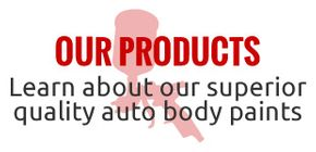 Our Products | Learn about our superior quality auto body paints