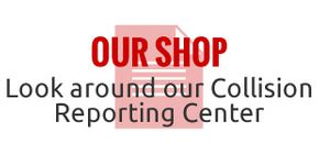 Our Shop | Look around our Collision Reporting Center